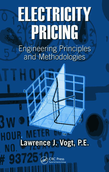 Electricity Pricing Engineering Principles and Methodologies book cover