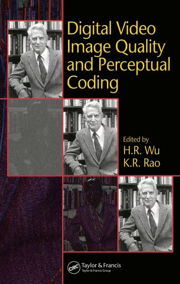 Digital Video Image Quality and Perceptual Coding book cover