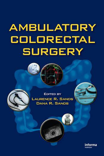 Ambulatory Colorectal Surgery book cover