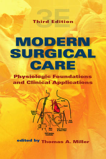 Modern Surgical Care Physiologic Foundations and Clinical Applications book cover