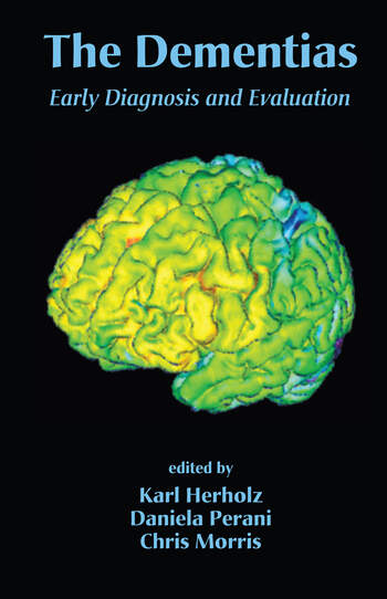 The Dementias Early Diagnosis and Evaluation book cover