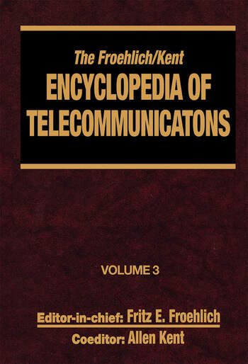 The Froehlich/Kent Encyclopedia of Telecommunications Volume 3 - Codes for the Prevention of Errors to Communications Frequency Standards book cover