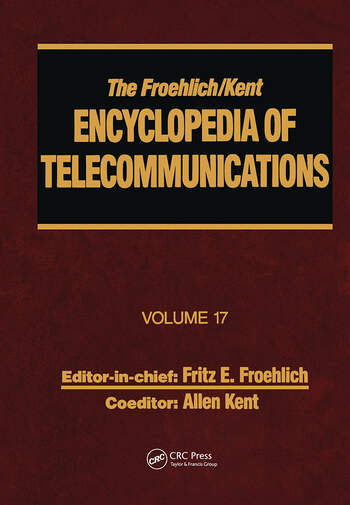 The Froehlich/Kent Encyclopedia of Telecommunications Volume 17 - Television Technology book cover