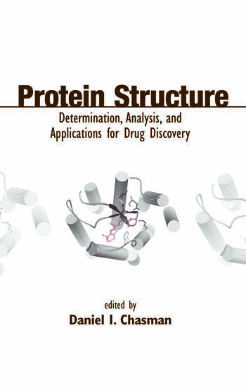 Protein Structure Determination, Analysis, and Applications for Drug Discovery book cover
