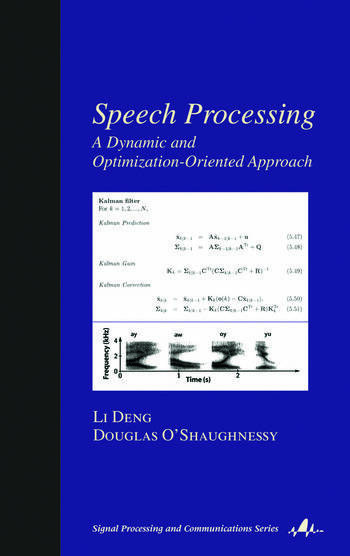 Speech Processing A Dynamic and Optimization-Oriented Approach book cover