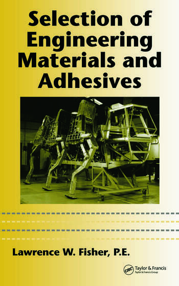 Selection of Engineering Materials and Adhesives book cover