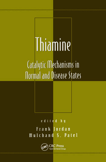 Thiamine Catalytic Mechanisms in Normal and Disease States book cover