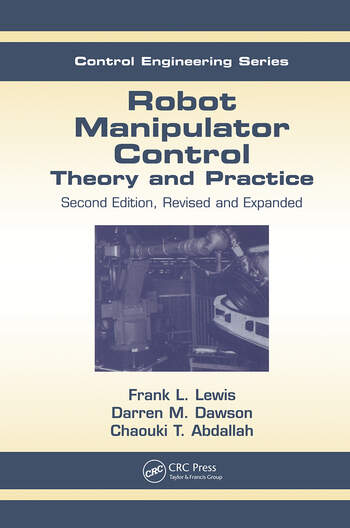 Robot Manipulator Control Theory and Practice book cover
