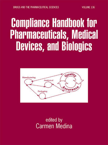 Compliance handbook for pharmaceuticals medical devices and compliance handbook for pharmaceuticals medical devices and biologics malvernweather Choice Image