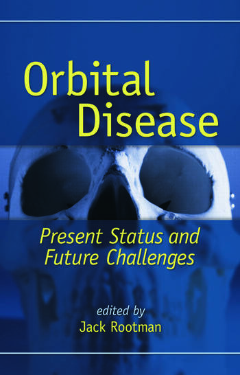 Orbital Disease Present Status and Future Challenges book cover