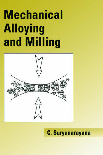 Mechanical Alloying And Milling book cover