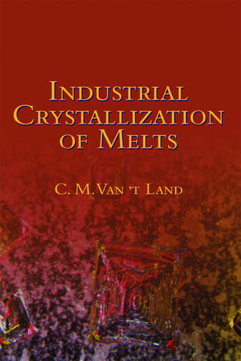 Industrial Crystallization of Melts book cover