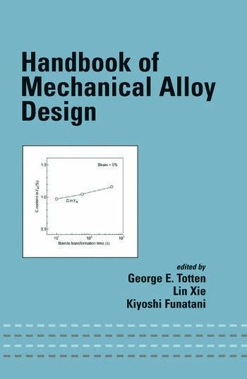 Handbook of Mechanical Alloy Design book cover