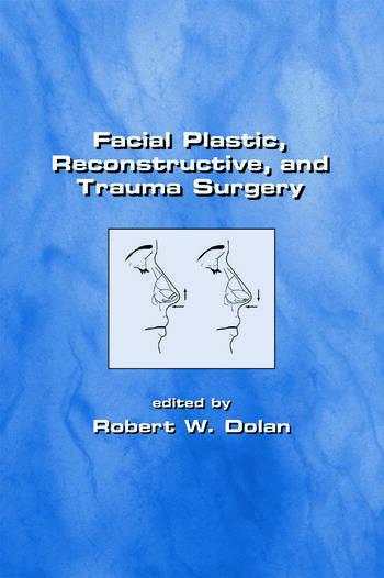 Facial Plastic, Reconstructive and Trauma Surgery book cover