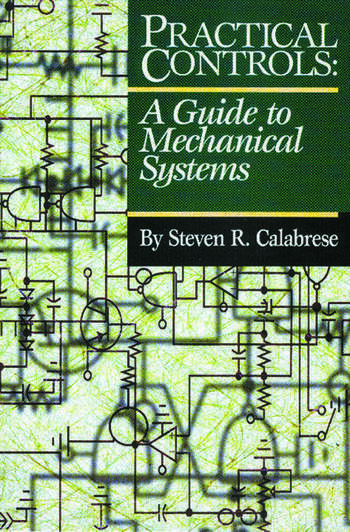 Practical Controls A Guide To Mechanical Systems book cover