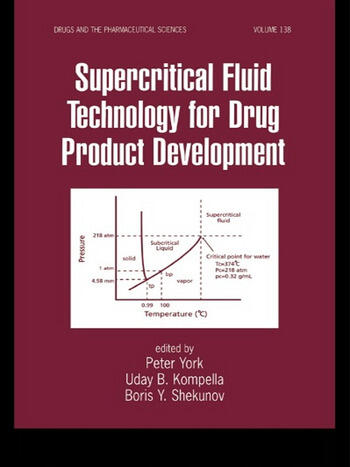 Supercritical Fluid Technology for Drug Product Development book cover