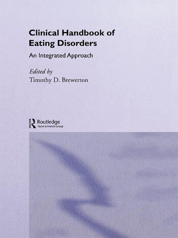 Clinical Handbook of Eating Disorders An Integrated Approach book cover