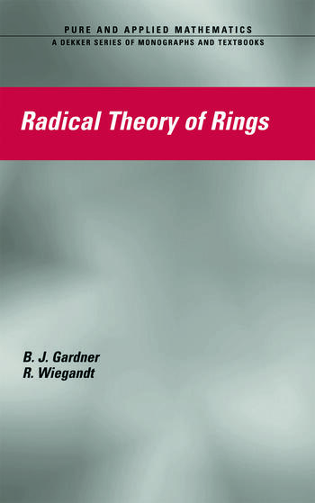 Radical Theory of Rings book cover