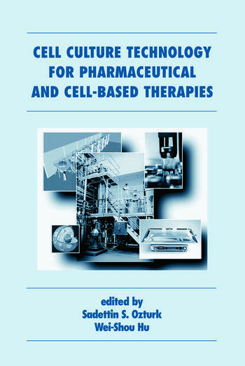 Cell Culture Technology for Pharmaceutical and Cell-Based Therapies book cover