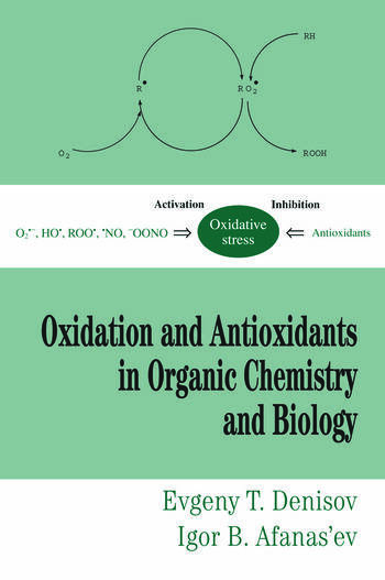 Oxidation and Antioxidants in Organic Chemistry and Biology book cover