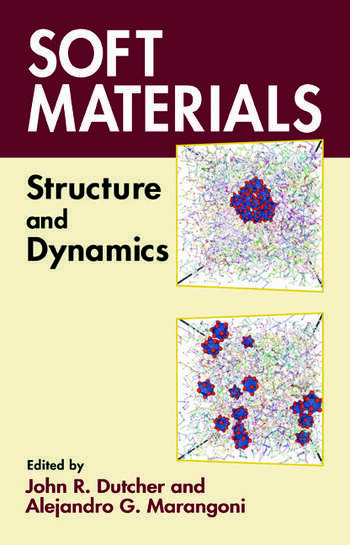 Soft Materials Structure and Dynamics book cover
