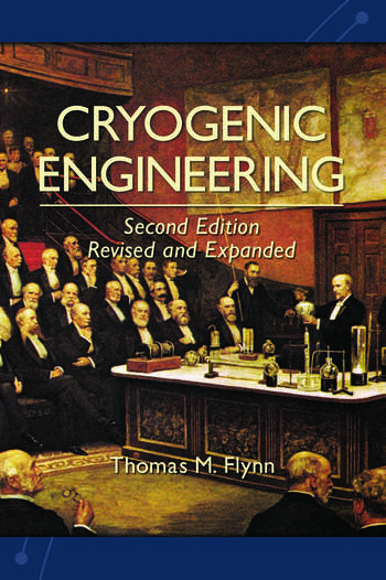 Cryogenic Engineering, Revised and Expanded book cover