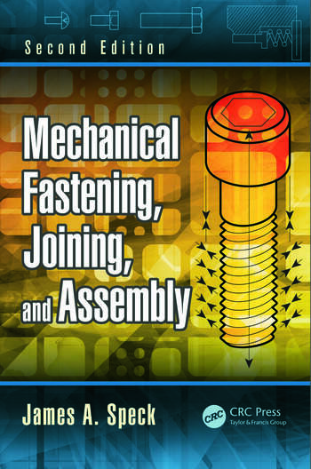 Mechanical Fastening, Joining, and Assembly, Second Edition book cover