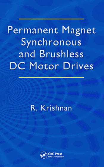 Permanent Magnet Synchronous and Brushless DC Motor Drives book cover