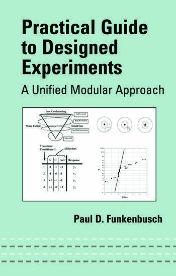 Practical Guide To Designed Experiments A Unified Modular Approach book cover