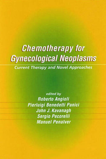 Chemotherapy for Gynecological Neoplasms Current Therapy and Novel Approaches book cover