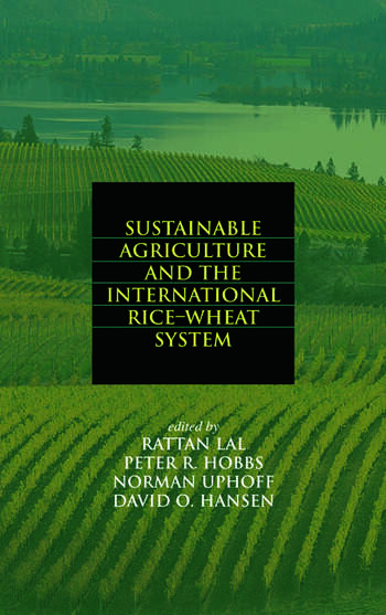 Sustainable Agriculture and the International Rice-Wheat System book cover