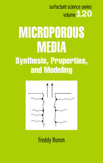 Microporous Media Synthesis, Properties, and Modeling book cover
