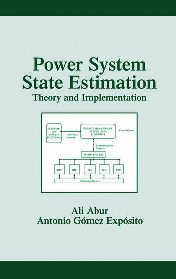 Power System State Estimation Theory and Implementation book cover