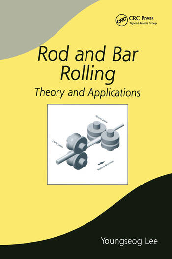 Rod and Bar Rolling Theory and Applications book cover