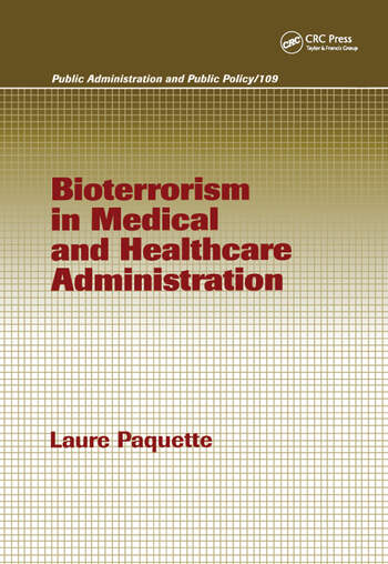 Bioterrorism in Medical and Healthcare Administration book cover