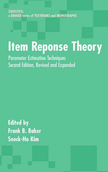 Item Response Theory Parameter Estimation Techniques, Second Edition book cover