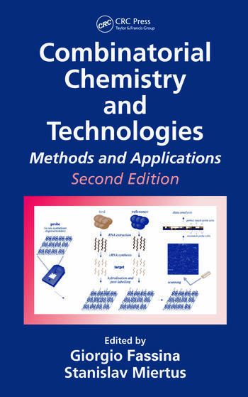 Combinatorial Chemistry and Technologies Methods and Applications, Second Edition book cover