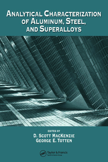 Analytical Characterization of Aluminum, Steel, and Superalloys book cover
