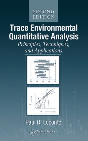 Trace Environmental Quantitative Analysis Principles Techniques
