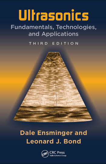 Ultrasonics Fundamentals, Technologies, and Applications, Third Edition book cover