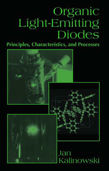 Organic Light-Emitting Diodes Principles, Characteristics & Processes book cover