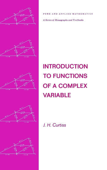 Introduction to Functions of a Complex Variable book cover