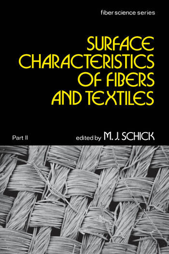 Surface Characteristics of Fibers and Textiles Part Ii: book cover