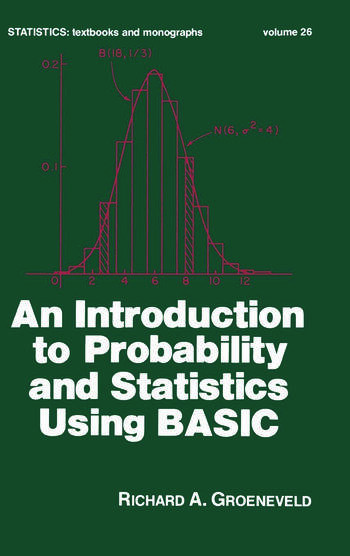 An Introduction to Probability and Statistics Using Basic book cover