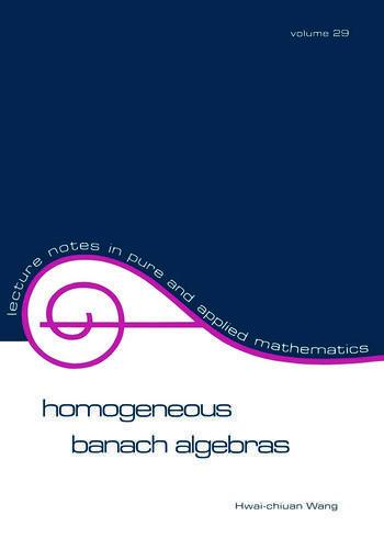 Homogeneous Banach Algebras book cover