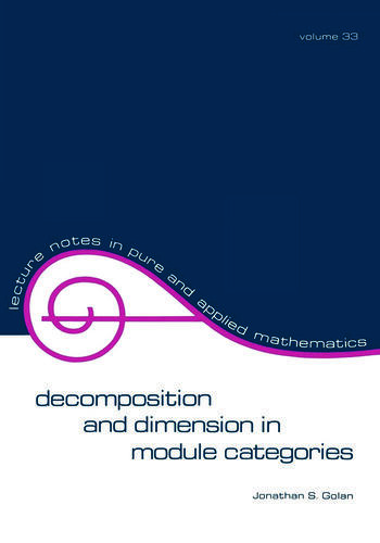 Decomposition and Dimension in Module Categories book cover