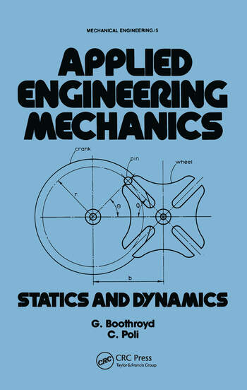 Applied Engineering Mechanics Statics and Dynamics book cover