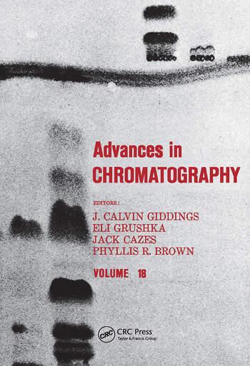 Advances in Chromatography Volume 18 book cover