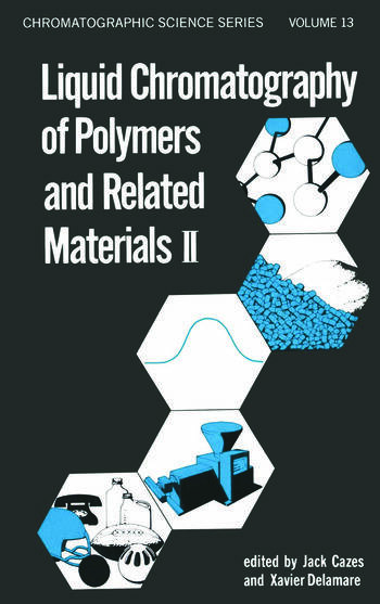 Liquid Chromatography of Polymers and Related Materials, II book cover