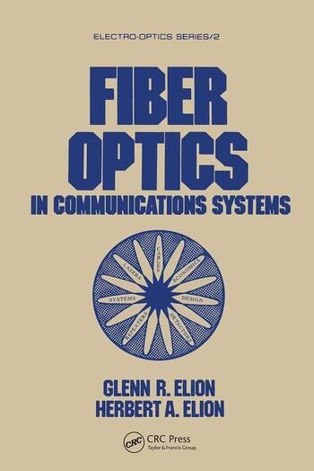 Fiber Optics in Communications Systems book cover